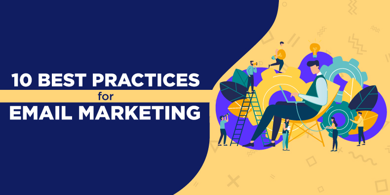 10 Best Practices for Email Marketing